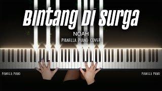Download lagu Bintang Di Surga - Noah/Peterpan   Piano Cover by Pianella Piano