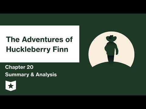 The Adventures of Huckleberry Finn  | Chapter 20 Summary & Analysis | Mark Twain | Mark Twain