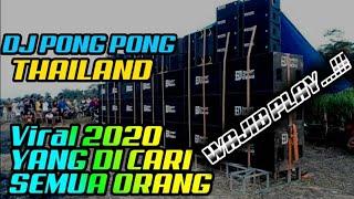 DJ PONG PONG THAILAND VIRAL KARNAVAL 2019