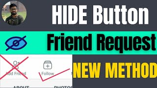 How to hide friend request button on facebook 2021