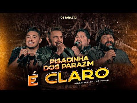 Os Parazim – É Claro part. César Menotti e Fabiano