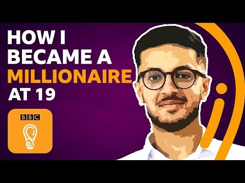 Multi-millionaire At 19 - Here Are My 5 Top Tips | BBC Ideas