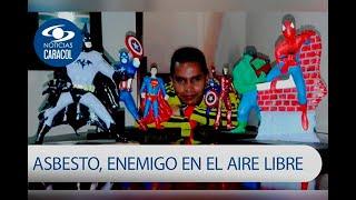 El 'superhéroe' que perdió la batalla por la vida a causa del asbesto | Noticias Caracol