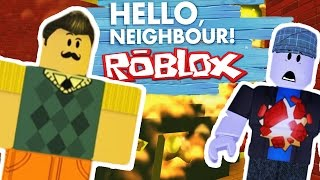 HELLO NEIGHBOR IN ROBLOX!? ~ Burning The Teddy! ~ Let's Play Roblox ~ Hello Neighbour Edition Part 1