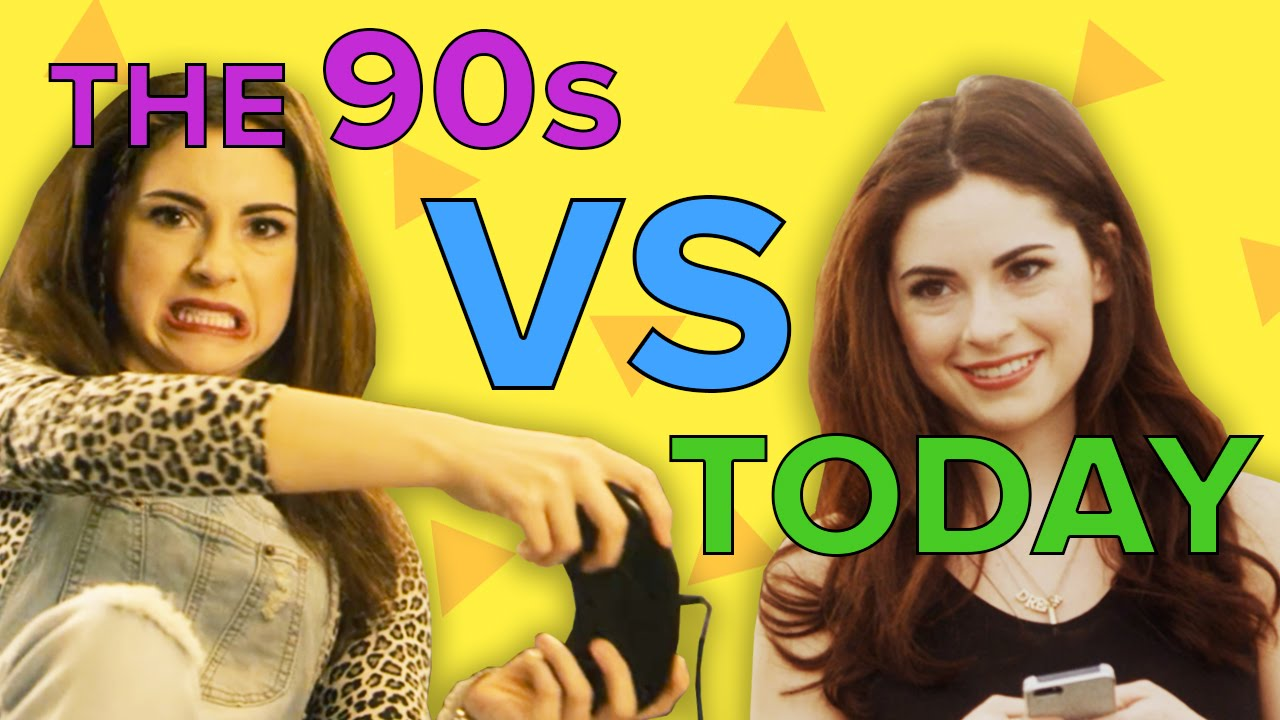 You In The 90s Vs  You Today