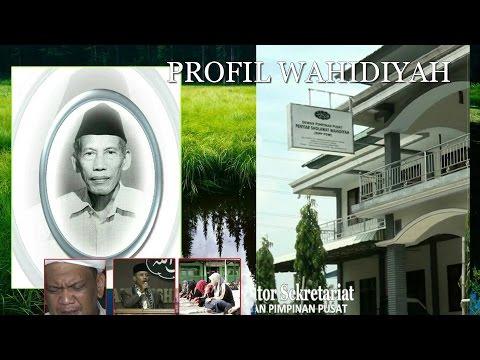 PROFIL WAHIDIYAH  (HD) ~ Penjelasan umum tentang SHOLAWAT WAHIDIYAH