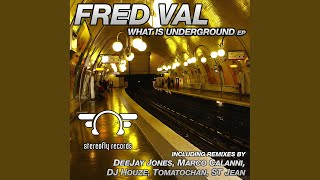 What Is Underground (St Jean Remix)
