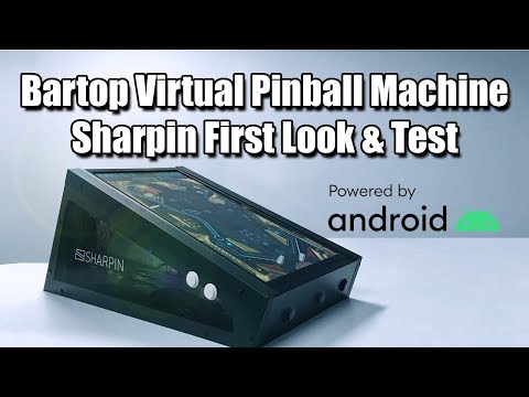 Sharpin First Look u0026 Test A Bartop Virtual Pinball Machine Powered By Android