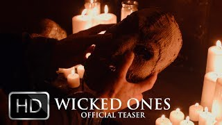 WICKED ONES: Official Teaser Trailer