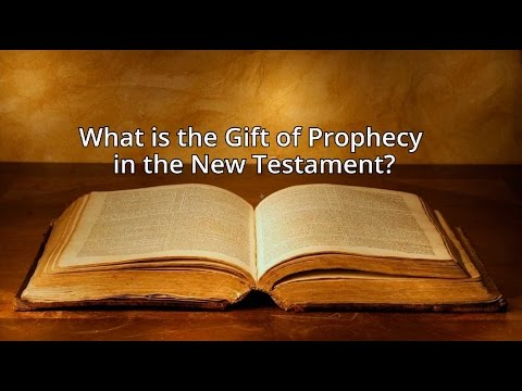 What is the Gift of Prophecy in the New