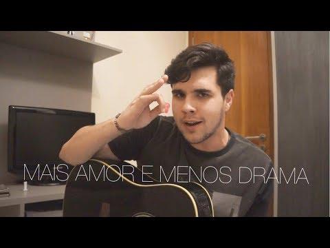 Mais Amor e Menos Drama - Henrique e Juliano - Yuri Nunes