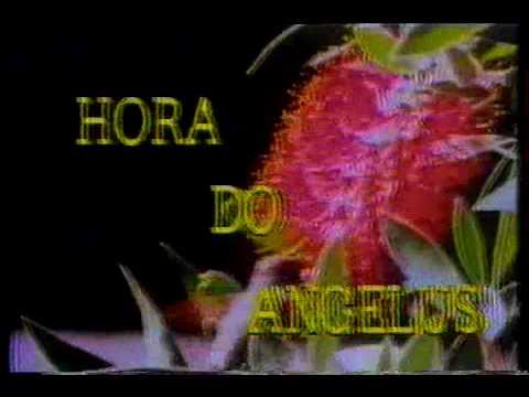 Hora Do Angelus - TV Anhanguera / Globo 1990