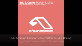 Edu & Cramp - Human Turbines (Beat Service Remix)