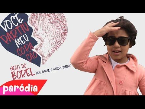Nego do Borel - Você Partiu Meu Coração ft. Anitta Wesley Safadão PARÓDIA