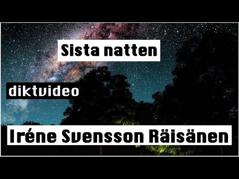 Sista natten diktvideo av poeten Iréne Svensson Räisänen