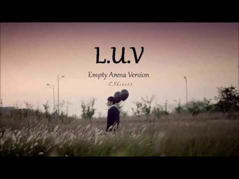 BTOB - L.U.V (Empty Arena Version) || Use Earphones
