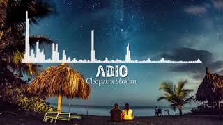 Cleopatra Stratan - Adio (8D Version by 8D Romanian Vibes)