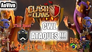 ⭕ATAQUES CLÃ THE BEST™ NA 2ª EDIÇAO DA CWL CLASH OF CLANS #LIGACRISTA2FACIL #COCBR