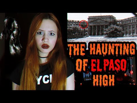 The Haunting Of EL PASO HIGH!🎃👻🔪