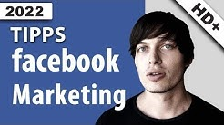 Facebook Marketing: Top 10 Tipps für bessere Werbung