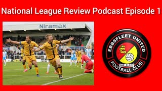 National League Review Podcast Episode 1