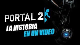 Portal 2: La Historia en 1 Video