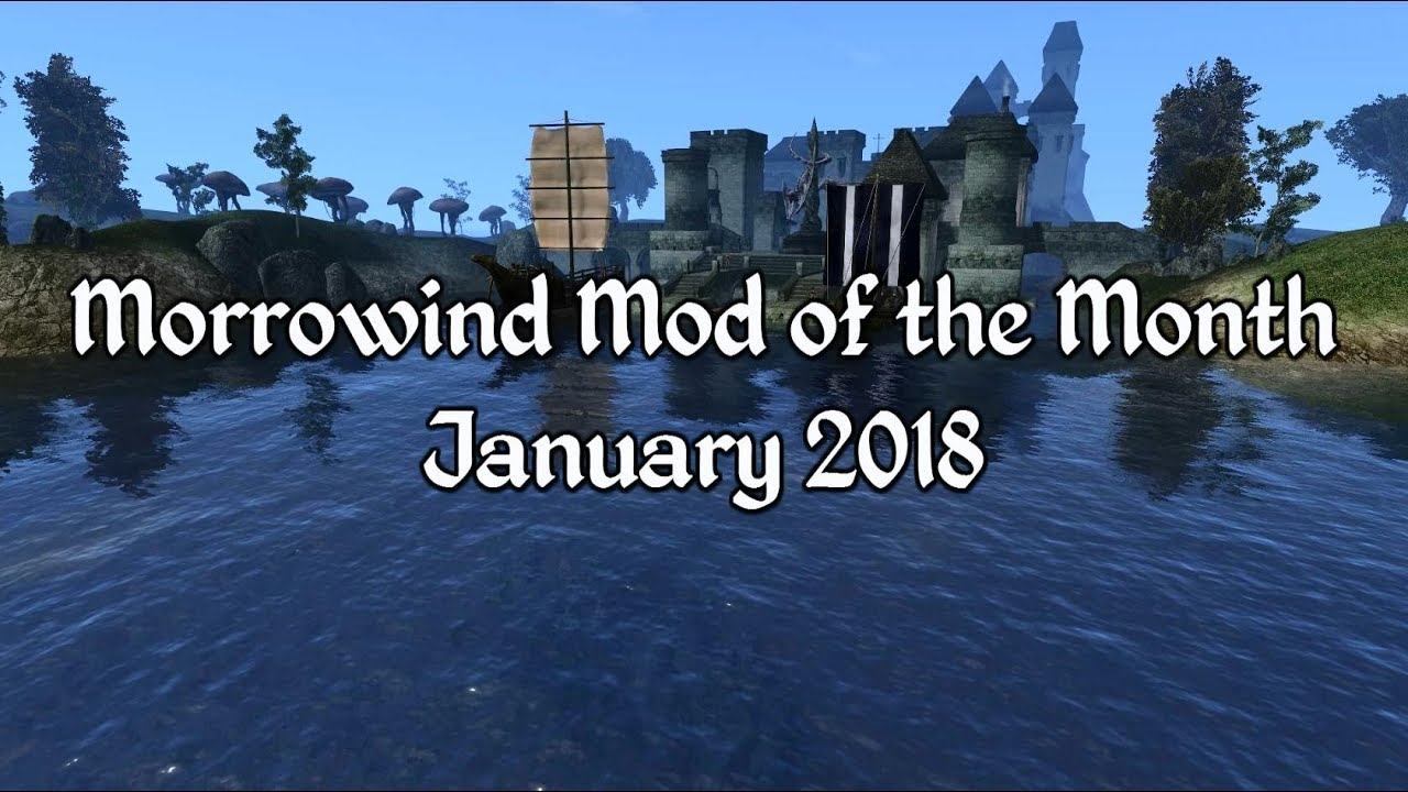 Morrowind Mod of the Month - January 2018