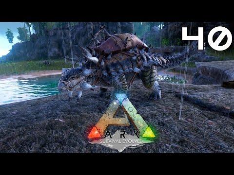ARK Survival Evolved [#40] Ankylosaurus