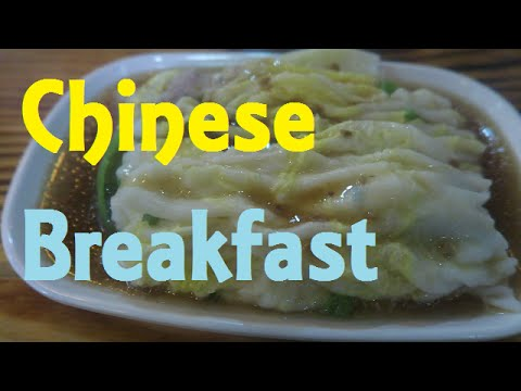 What's for breakfast in China: Chang fen 肠粉