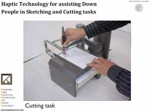 2D Sketching Haptic System: Haptic Technology for assisting Down People in sketching tasks