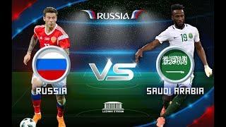 Russia vs Saudi Arabia Live Stream World Cup 14/06/2018 HD