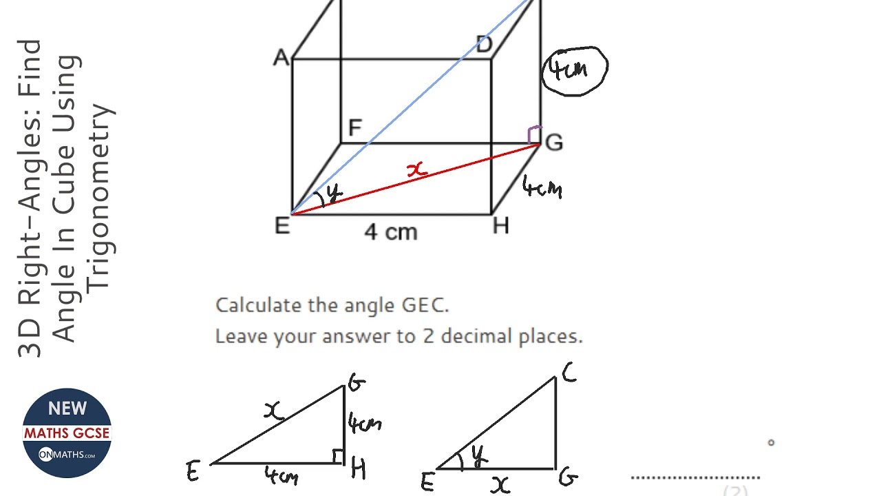 3D Right-Angles: Find Angle In Cube Using Trigonometry (Grade 9) - OnMaths GCSE Maths Revision