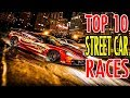 🔥 TOP 10 Most Insane Street Car Races of All Time 🔥