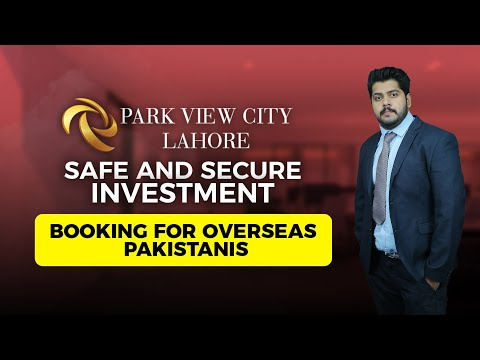 Park View City, Lahore | Safe & Secure Investmentfor Overseas Pakistanis