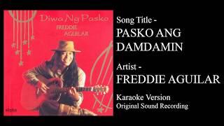 Freddie Aguilar - Pasko Ang Damdamin (Karaoke - Original Sound Recording)