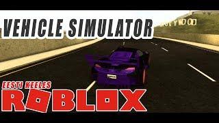 Roblox Fahrzeug Simulator (EESTI KEELES!!)