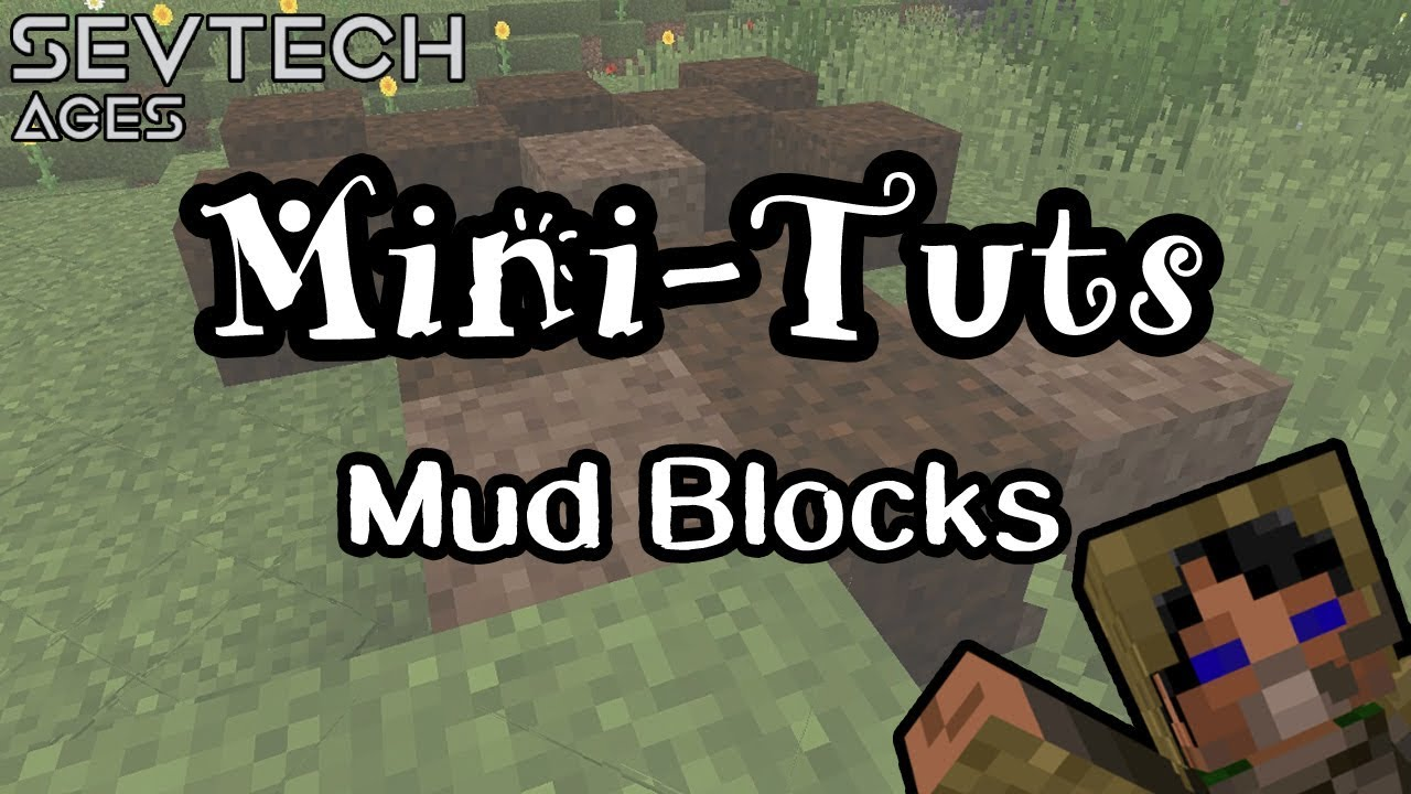 How to Make Dried Mud Blocks | Mini-Tuts | Sevtech Ages | Age 0 (PrimalCore)