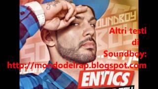 Entics-Quanto 6 bella + Testo (Soundboy 2011)