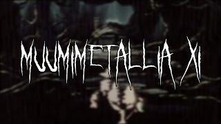 Muumimetallia XI (Moomin Metal 11)