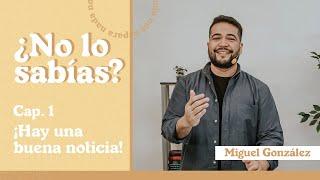 ¿NO LO SABÍAS?   Miguel González   AR Ministries Chile