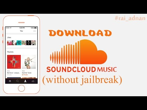 How to Download Soundcloud Music in IOS without Jailbreak | listen to free music