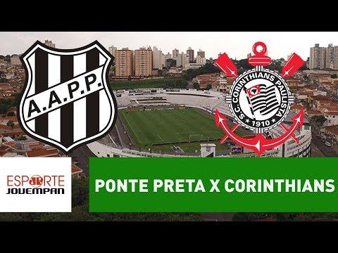 Transmissão AO VIVO -  Ponte Preta x Corinthians