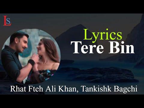 simmba:-tere-bin-lyrics-song-|-ranveer-singh,-sara-ali-khan-|-tanishk-bagchi,-rahat-fateh-ali-khan
