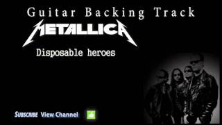 Metallica -  Disposable heroes Guitar Backing Track w/Vocals