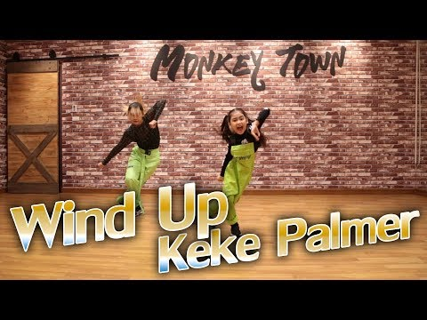 Keke Palmer - Wind Up ft. Quavo / Choreography by Monkeytown อลิน่า