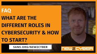 What are the different roles in cybersecurity & how do you start? - FAQ w James Lyne, SANS Institute