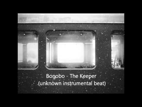 Bonobo - The Keeper Beat (unknown artist) (HD)