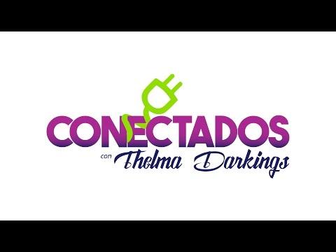 Conectados con Thelma Darkings - 07