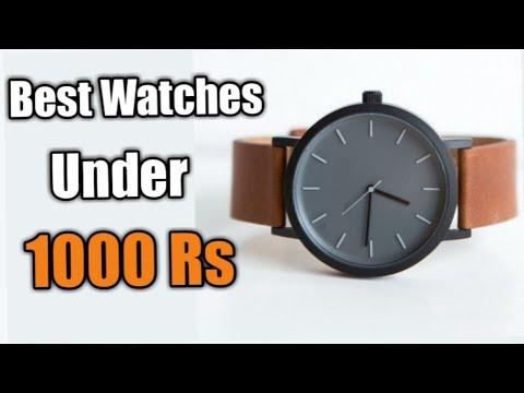 Best Watches Under 1000 Rupees | Best Cheap Watches For Men