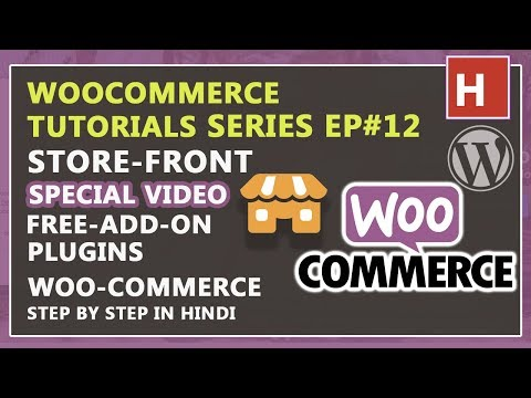 Storefront Theme Free Add On Plugins | Woocommerce Tutorials In Hindi Ep#12